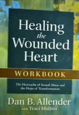 resources for church leaders Healing The Wounded Heart